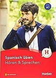 Spanisch üben - Hören & Sprechen A1: Buch mit Audios online
