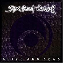 Alive and Dead