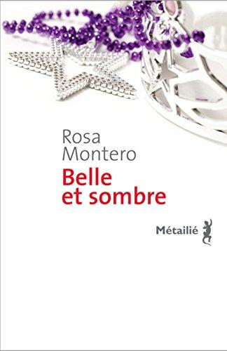Belle et sombre par Rosa Montero