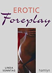 Erotic Foreplay: Pocket Guide (Pocket Guide to Loving)
