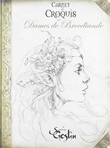 Carnet de croquis Dames de Brocéliande par Sandrine Gestin