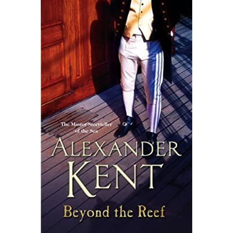 [(Beyond the Reef)] [ By (author) Alexander Kent ] [January, 2014]