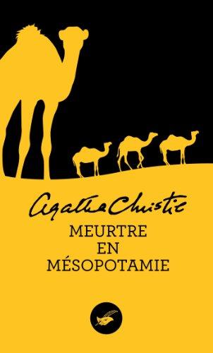 En ligne Meurtre en Mésopotamie (Nouvelle traduction révisée) (Masque Christie t. 16) pdf, epub