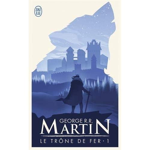 Le Trone de Fer T1 - La Glace Et Le Feu (Science Fiction) (French Edition) by George Martin(2001-01-01)