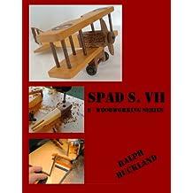 Spad VII  Bi-Plane (English Edition)