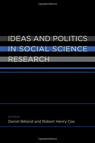 Ideas and Politics in Social Science Research by Daniel B\xe9land (2010-12-10)