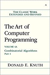 The Art of Computer Programming, Volume 4A: Combinatorial Algorithms, Part 1 by Donald E. Knuth (2011-01-22)