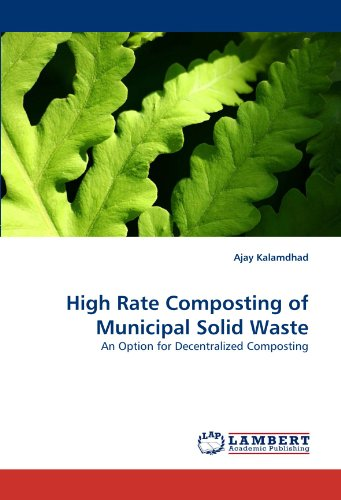 High Rate Composting of Municipal Solid Waste
