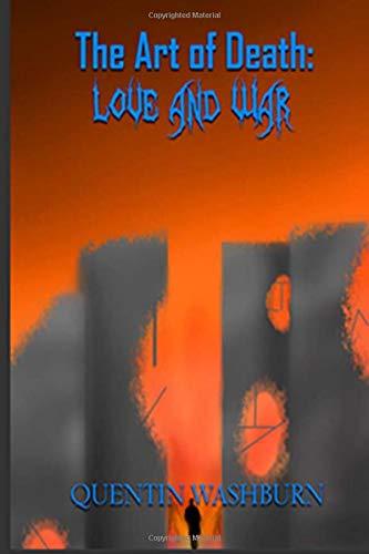 The Art of Death: Love & War: Volume 1