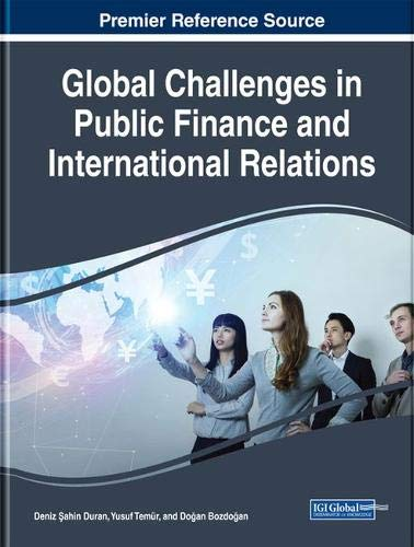 Global Challenges in Public Finance and International Relations (Advances in Finance, Accounting, and Economics)