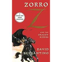 Zorro and the Dragon Riders