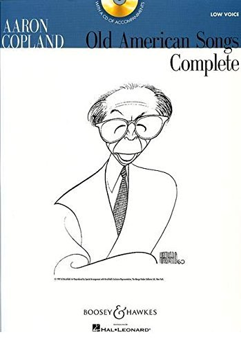 Aaron Copland - Old American Songs Complete (Low Voice) by Aaron Copland (2009-06-01)