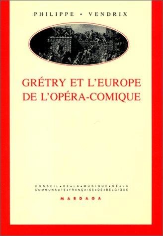 Grétry et l'Europe de l'opéra-comique