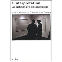 L'interprétation : un dictionnaire philosophique