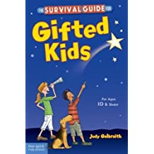 The Survival Guide for Gifted Kids: For Ages 10 & Under