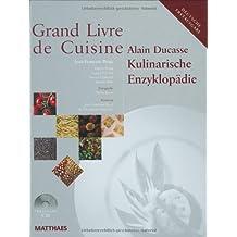 Grand Livre de Cuisine: Kulinarische Enzyklopädie