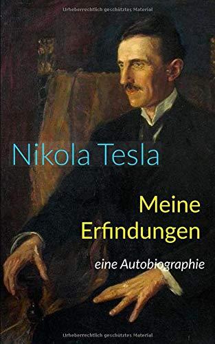 Meine Erfindungen: eine Autobiographie