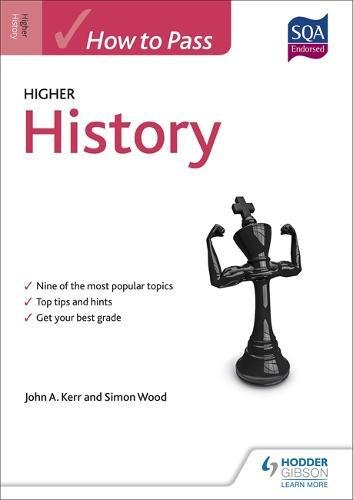 How to Pass Higher History (How To Pass - Higher Level)