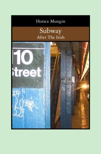 subway-after-the-irish-by-horace-mungin-2008-05-06