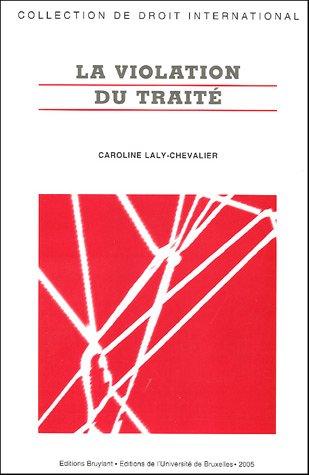 La violation du traité par Caroline Laly-Chevalier