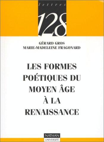Les formes poétiques du Moyen âge à la Renaissance