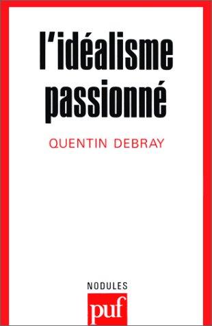 L'Idéalisme passionné