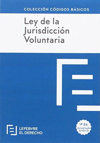 [EPUB] Ley de jurisdicción voluntaria (colección códigos básicos)
