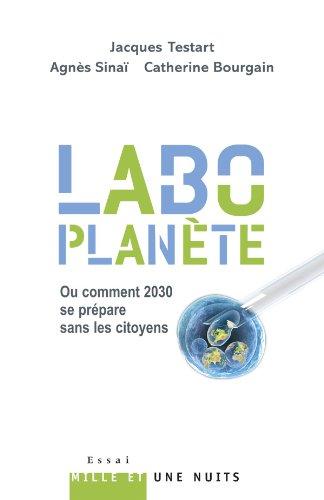 «Labo-planète»: Ou comment 2030 se prépare sans les citoyens