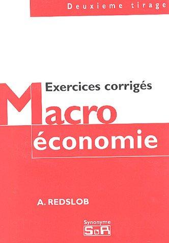 Macroéconomie : Exercices corrigés