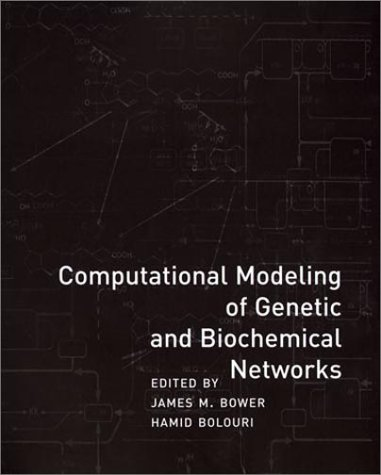 computational-modeling-of-genetic-and-biochemical-networks-computational-molecular-biology