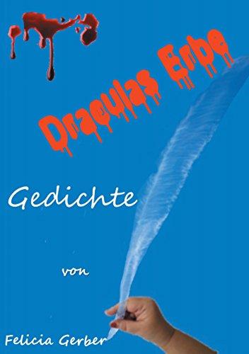 Draculas Erbe: Gedichte (Gerber Foto)