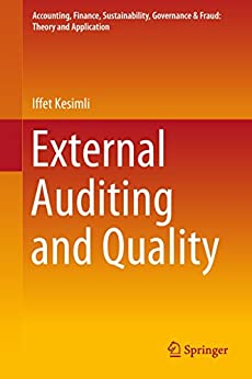 Descargar External Auditing and Quality (Accounting, Finance, Sustainability, Governance & Fraud: Theory and Application) Epub