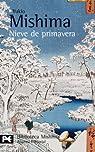 Nieve de primavera: El mar de la fertilidad, 1