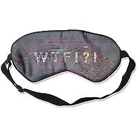 Sleep Eye Mask WTF What Lightweight Soft Blindfold Adjustable Head Strap Eyeshade Travel Eyepatch E6 preisvergleich bei billige-tabletten.eu