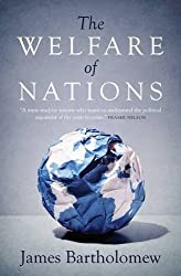 The Welfare of Nations by James Bartholomew (2015-03-31)