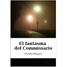 El Fantasma del Commissario (Spanish Edition)