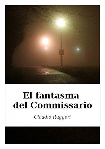 El Fantasma del Commissario por Claudio Ruggeri