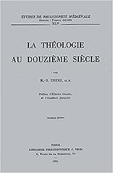 La théologie au XIIème siècle. 3ème édition