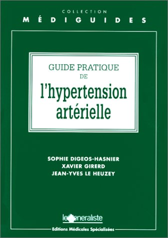 Guide pratique de l'hypertension artérielle