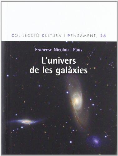 L'univers de les galàxies (CLARET) por Francesc Nicolau