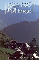 Histoire secrète du pays Basque