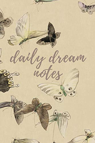 Daily Dream Notes: vintage butterfly notebook journal to write in: 6x9 150 lined pages (Spinnen Twisted)