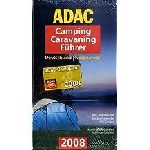 ADAC Camping-Caravaning-Führer 2008 : Deutschland, Nordeuropa