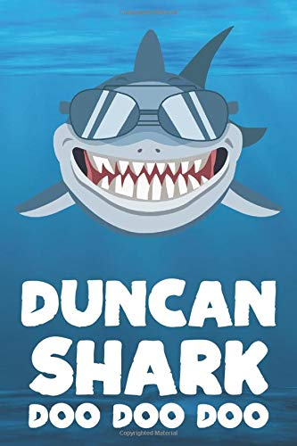 Duncan - Shark Doo Doo Doo: Blank Ruled Personalized & Customized Name Shark Notebook Journal for Boys & Men. Funny Sharks Desk Accessories Item for ... Supplies, Birthday & Christmas Gift for Men.