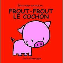 Frout-Frout le cochon