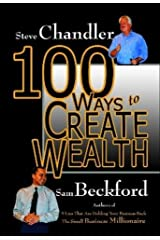 100 Ways to Create Wealth (100 Ways) Hardcover