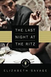 The Last Night at the Ritz (Nancy Pearl's Book Lust Rediscoveries) by Elizabeth Savage (2012-10-02)