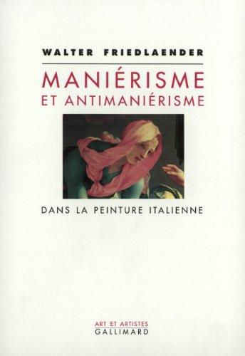 Maniérisme et antimaniérisme dans la peinture italienne