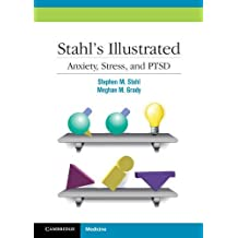 Stahl's Illustrated Anxiety, Stress, and PTSD by Stephen M. Stahl (2010-05-07)