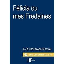 Félicia ou mes Fredaines: Confessions érotiques d'une libertine